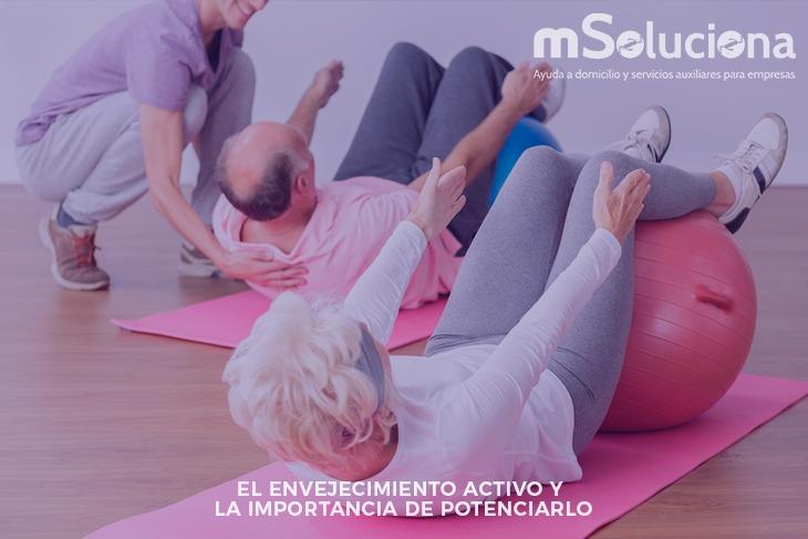El envejecimiento activo y la importancia de potenciarlo