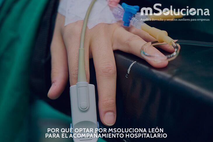 Por qué optar por mSoluciona León para el acompañamiento hospitalario